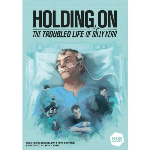 Holding On: The Troubled Life of Billy Kerr - настолна игра