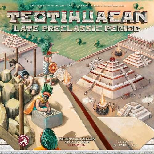 Teotihuacan: Late Preclassic Period - разширение за настолна игра